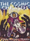 The Cosmic Crusaders: The Golden Amazon Saga, Book Eight - eBook