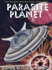 Parasite Planet : The Golden Amazon Saga, Book Nine - eBook