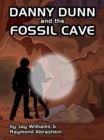Danny Dunn and the Fossil Cave - eBook