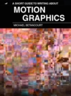 A Short Guide to Writing About Motion Graphics - eBook