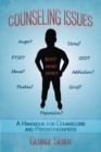Counseling Issues : A Handbook for Counselors and Psychotherapists - eBook