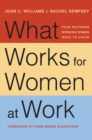 What Works for Women at Work : Four Patterns Working Women Need to Know - Book