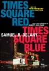 Times Square Red, Times Square Blue 20th Anniversary Edition - Book