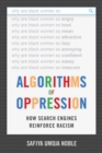 Algorithms of Oppression : How Search Engines Reinforce Racism - Book