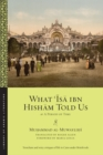 What 'Isa ibn Hisham Told Us : Or, A Period of Time - Book