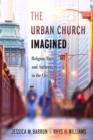 The Urban Church Imagined - eBook