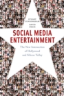 Social Media Entertainment : The New Intersection of Hollywood and Silicon Valley - Book