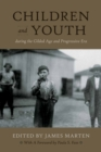 Children and Youth During the Gilded Age and Progressive Era - eBook