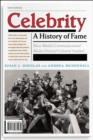 Celebrity : A History of Fame - Book