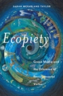 Ecopiety : Green Media and the Dilemma of Environmental Virtue - Book