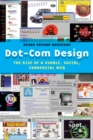 Dot-Com Design : The Rise of a Usable, Social, Commercial Web - Book