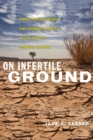 On Infertile Ground : Population Control and Women's Rights in the Era of Climate Change - Book
