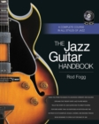 The Jazz Guitar Handbook : A Complete Course in All Styles of Jazz - Book