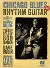Chicago Blues Rhythm Guitar : The Complete Definitive Guide (Book/DVD) - Book
