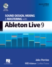 Sound Design, Mixing and Mastering with Ableton Live 9 - Book