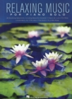 Relaxing Music For Piano Solo : Piano Solo Songbook - Book