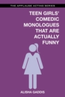 Teen Girls' Comedic Monologues That are Actually Funny - Book