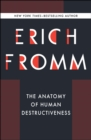 The Anatomy of Human Destructiveness - eBook