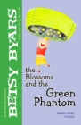 The Blossoms and the Green Phantom - eBook
