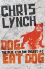 Dog Eat Dog - eBook