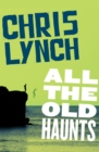All the Old Haunts - eBook