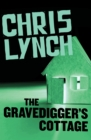 The Gravedigger's Cottage - eBook