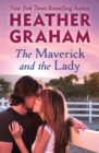 The Maverick and the Lady - eBook