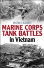 Marine Corps Tank Battles in Vietnam - eBook