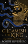 Gilgamesh the King - eBook