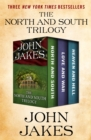 The North and South Trilogy : North and South, Love and War, and Heaven and Hell - eBook