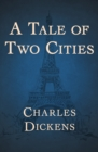 A Tale of Two Cities - eBook