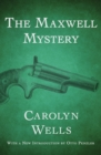 The Maxwell Mystery - eBook