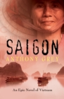 Saigon : An Epic Novel of Vietnam - eBook