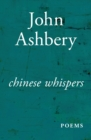 Chinese Whispers : Poems - eBook
