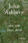 Can You Hear, Bird : Poems - eBook