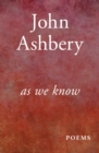 As We Know : Poems - eBook