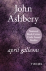 April Galleons : Poems - eBook