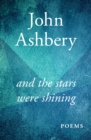And the Stars Were Shining : Poems - eBook