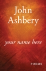 Your Name Here : Poems - eBook