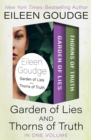 Garden of Lies and Thorns of Truth : In One Volume - eBook