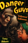 Danger Guys: Hollywood Halloween - eBook