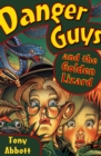 Danger Guys and the Golden Lizard - eBook