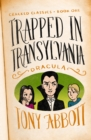 Trapped in Transylvania : (Dracula) - eBook
