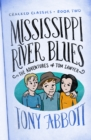 Mississippi River Blues : (The Adventures of Tom Sawyer) - eBook