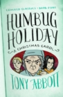 Humbug Holiday : (A Christmas Carol) - eBook