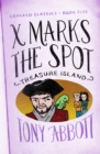X Marks the Spot : (Treasure Island) - eBook