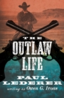The Outlaw Life - eBook