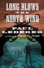 Long Blows the North Wind - eBook