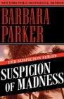 Suspicion of Madness - eBook