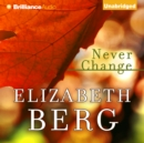 Never Change - eAudiobook
